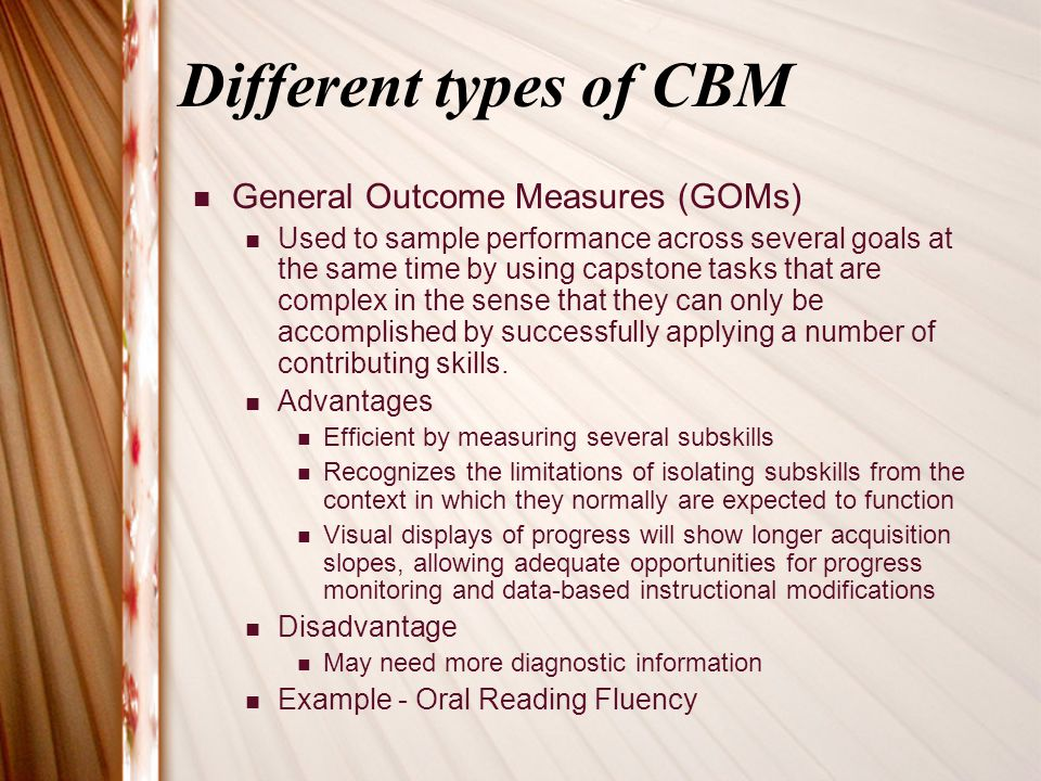 Different types of CBM General Outcome Measures (GOMs)