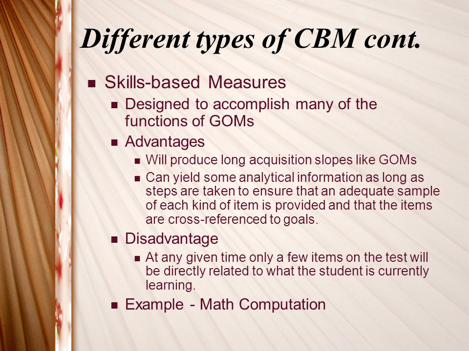 Different types of CBM cont.