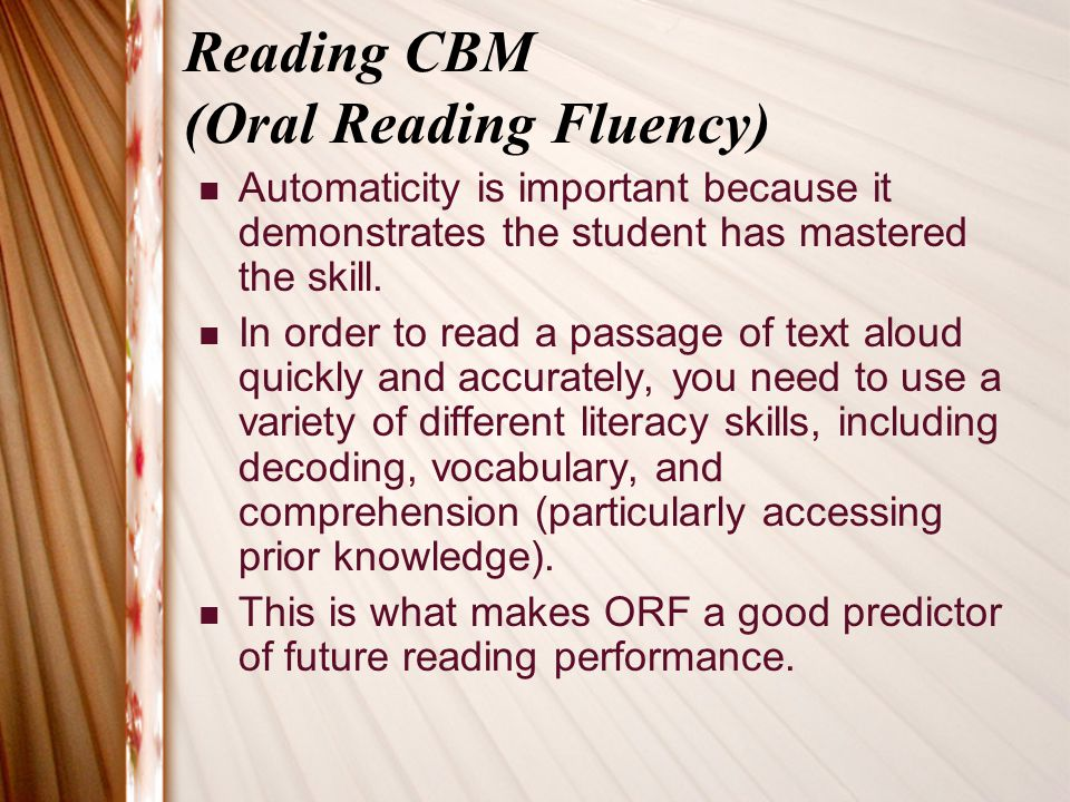Reading CBM (Oral Reading Fluency)
