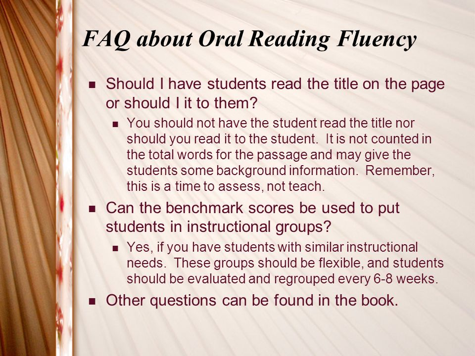 FAQ about Oral Reading Fluency