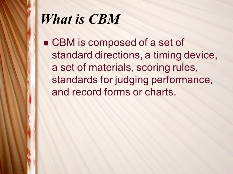 What is CBM