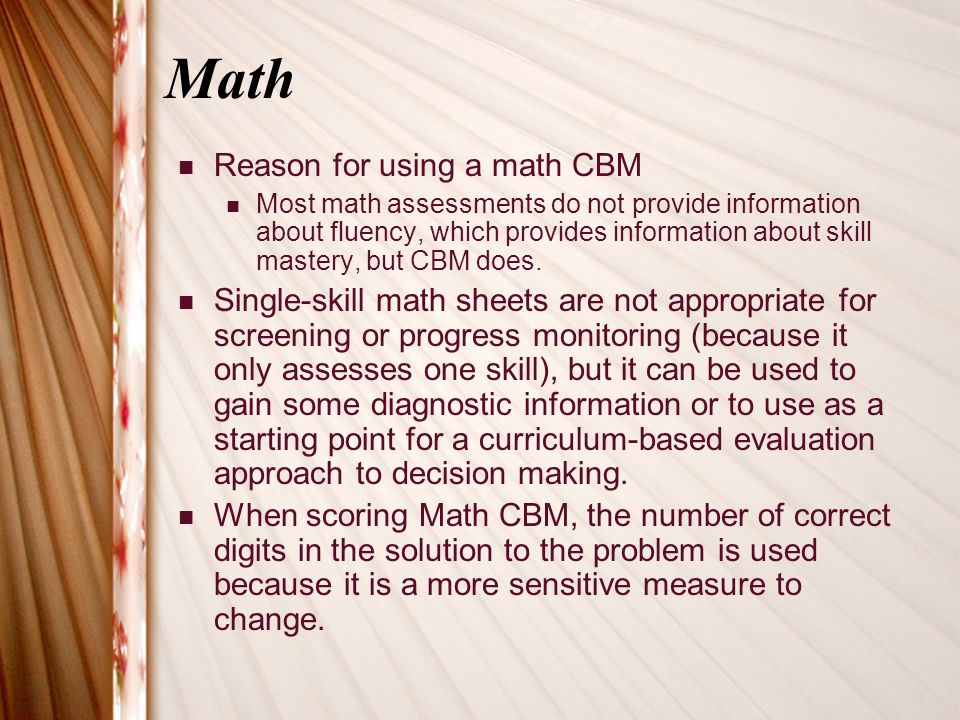 Math Reason for using a math CBM