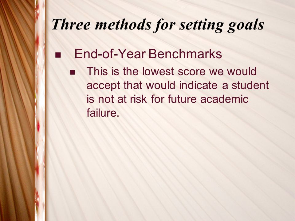 Three methods for setting goals