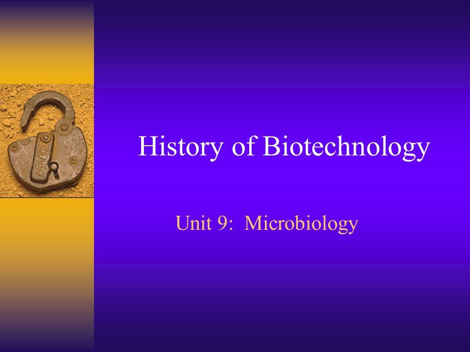 History of Biotechnology