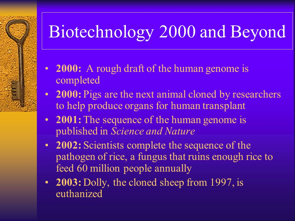 Biotechnology 2000 and Beyond
