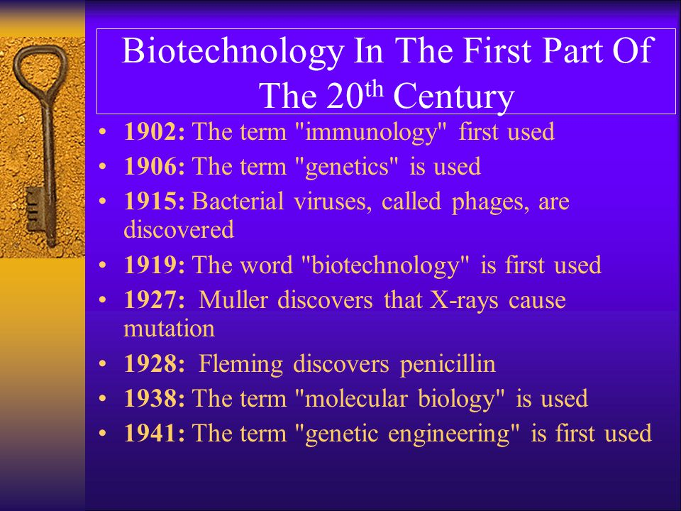 Biotechnology In The First Part Of The 20th Century