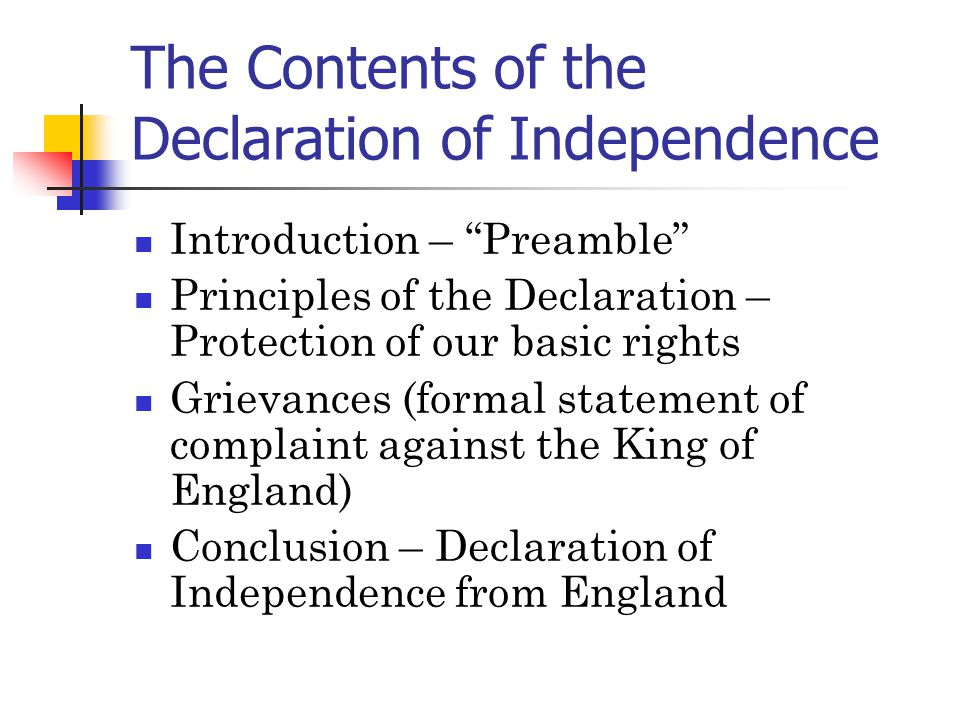 The Contents of the Declaration of Independence