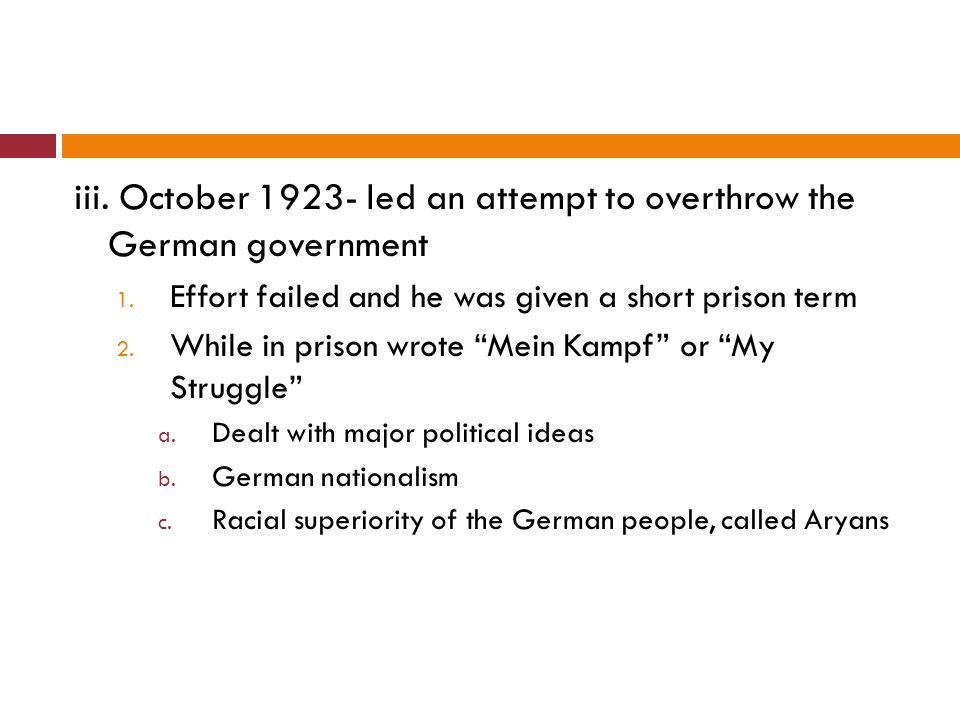 iii. October 1923- led an attempt to overthrow the German government