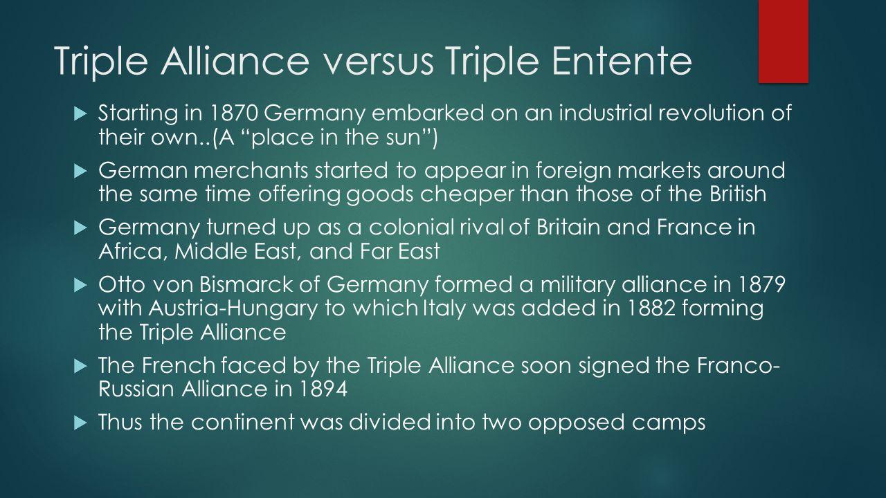 Triple Alliance versus Triple Entente