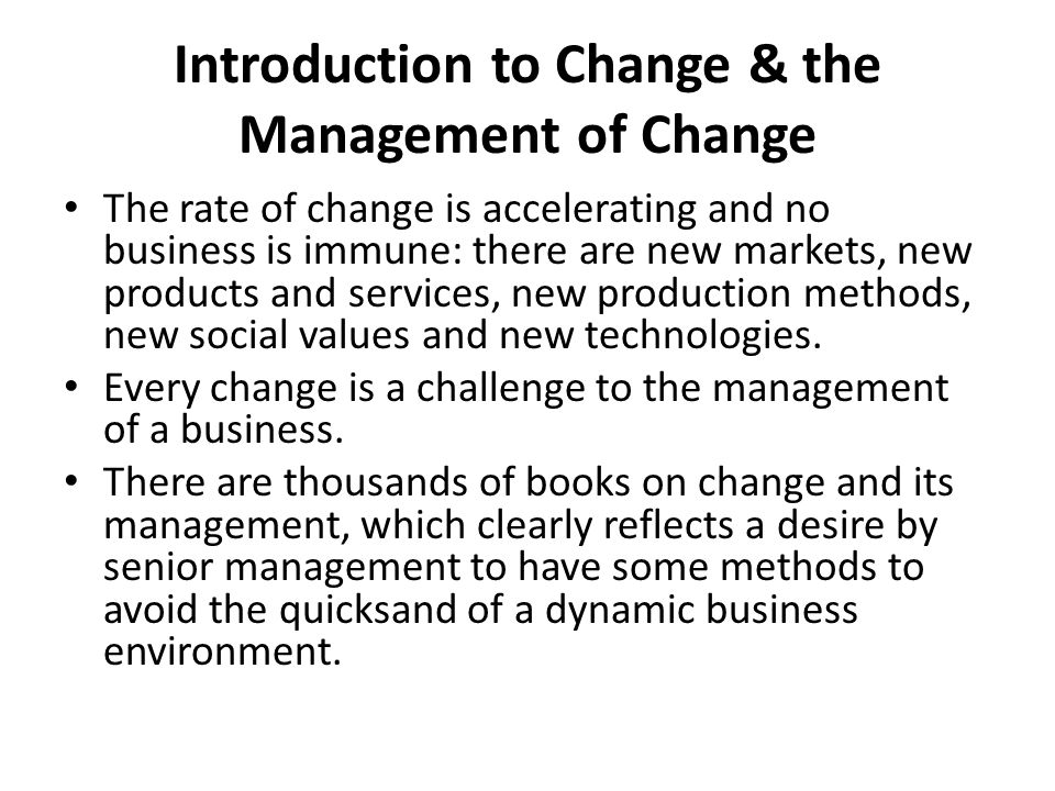 Introduction to Change & the Management of Change