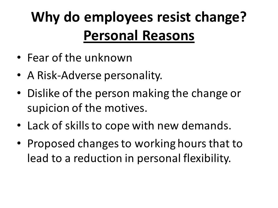 Why do employees resist change Personal Reasons