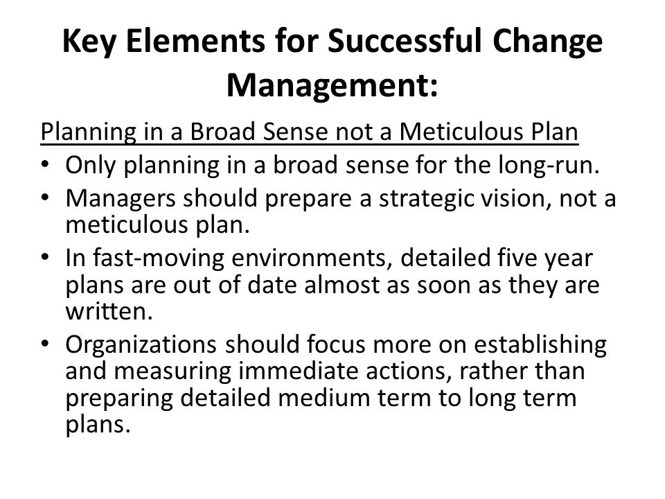 Key Elements for Successful Change Management: