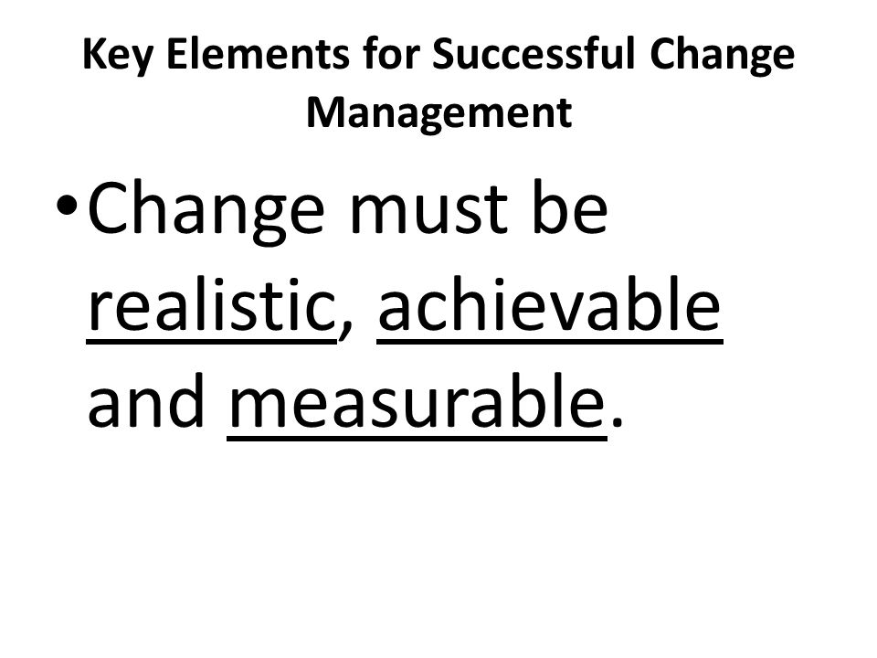 Key Elements for Successful Change Management