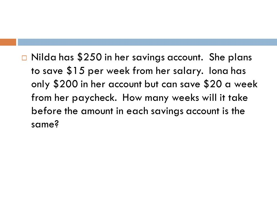 Nilda has $250 in her savings account