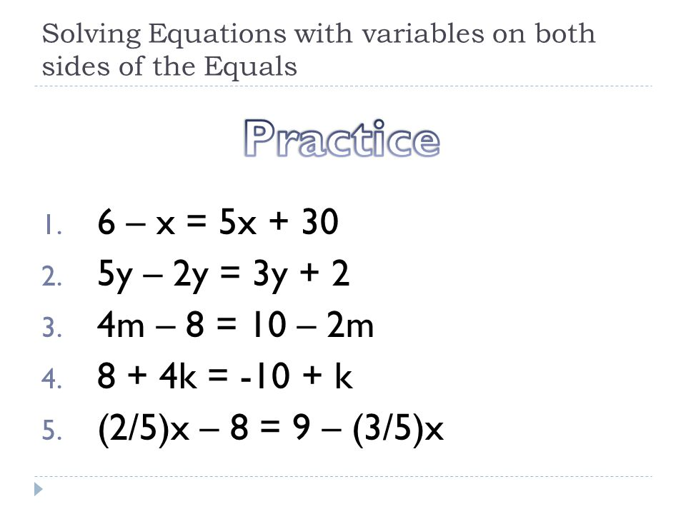 Solving Equations with variables on both sides of the Equals ppt – Solving Equations with Variables on Both Sides Worksheet