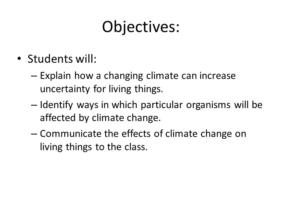 Objectives: Students will: