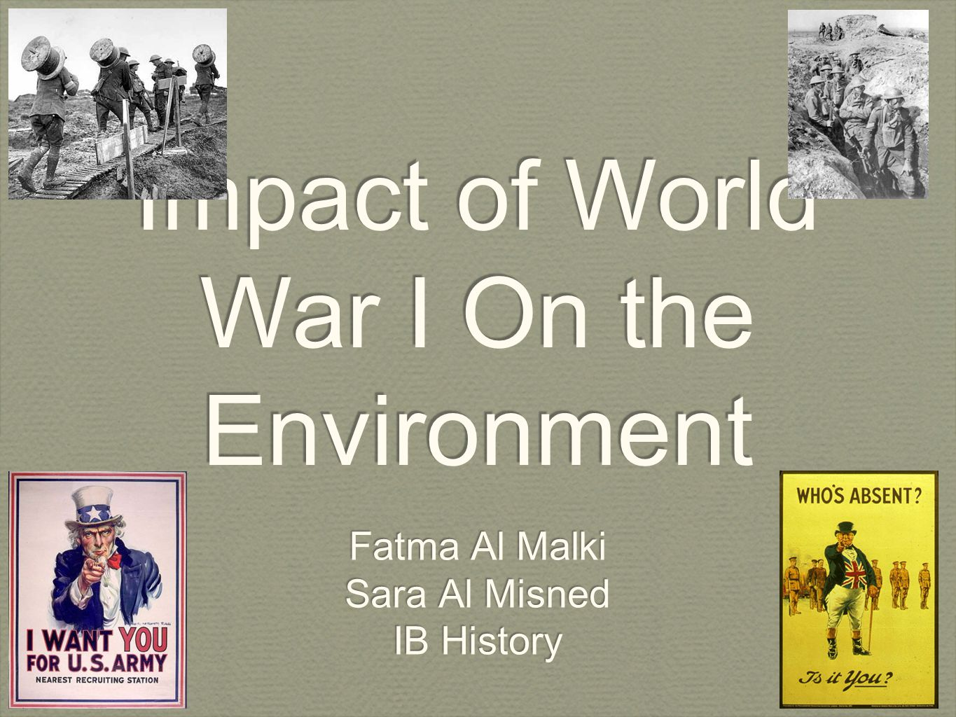Impact of World War I On the Environment
