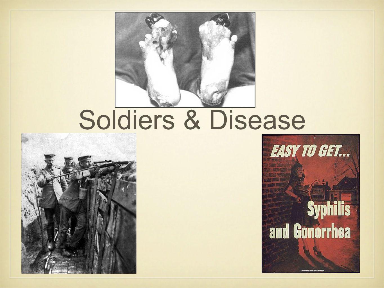 Soldiers & Disease
