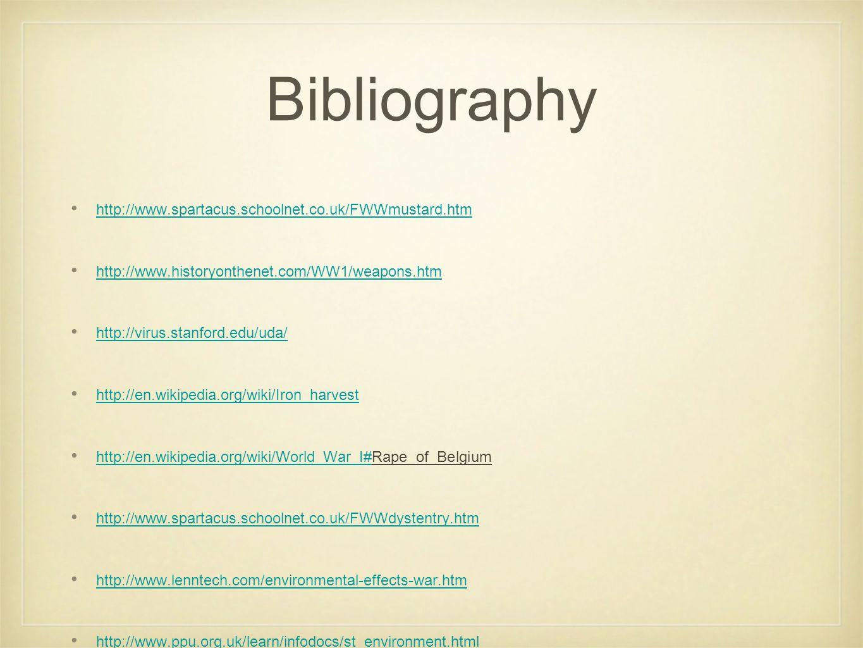 Bibliography http://www.spartacus.schoolnet.co.uk/FWWmustard.htm