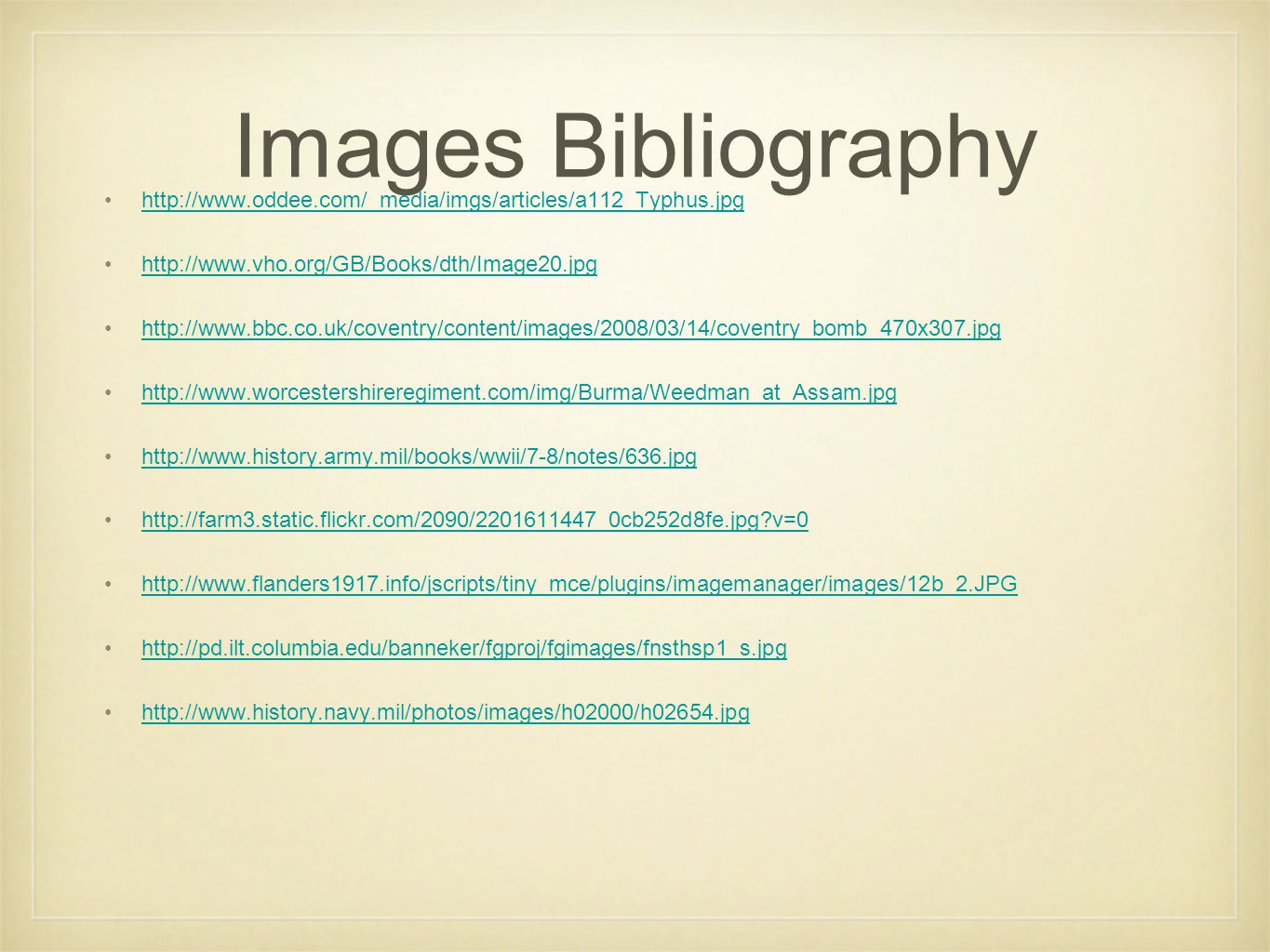 Images Bibliography http://www.oddee.com/_media/imgs/articles/a112_Typhus.jpg. http://www.vho.org/GB/Books/dth/Image20.jpg.