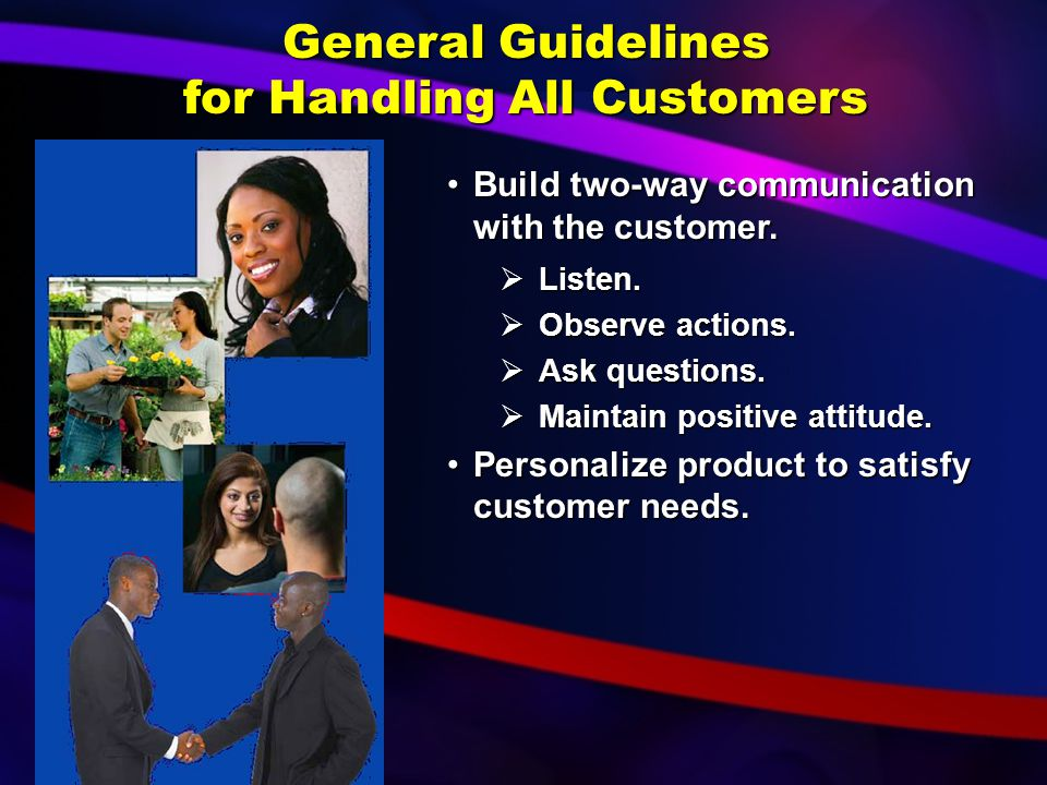 General Guidelines for Handling All Customers