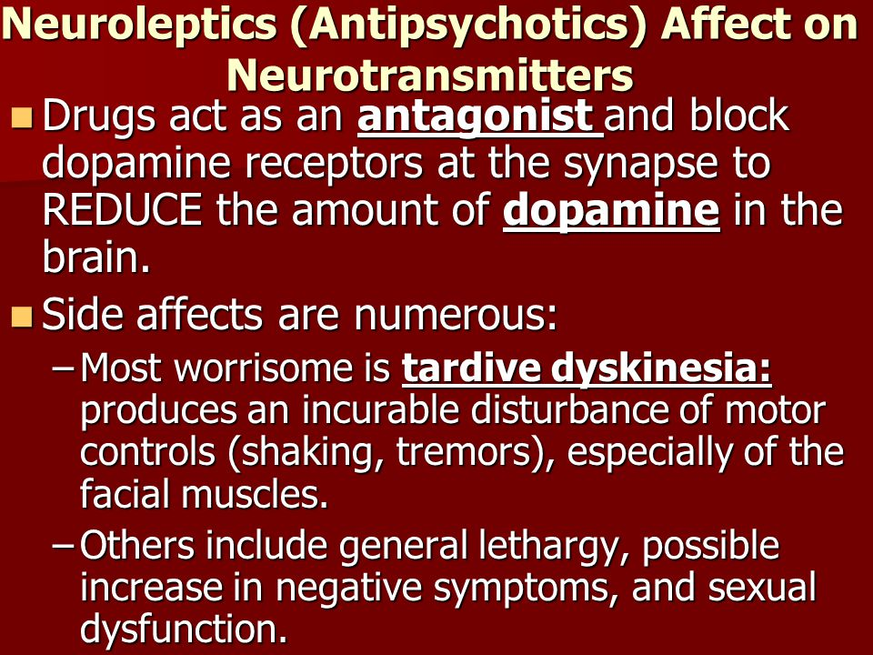Neuroleptics (Antipsychotics) Affect on Neurotransmitters
