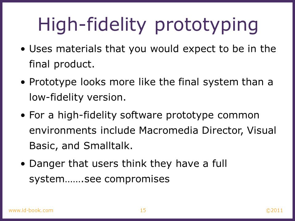 High-fidelity prototyping