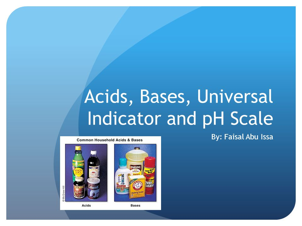 Acids, Bases, Universal Indicator and pH Scale
