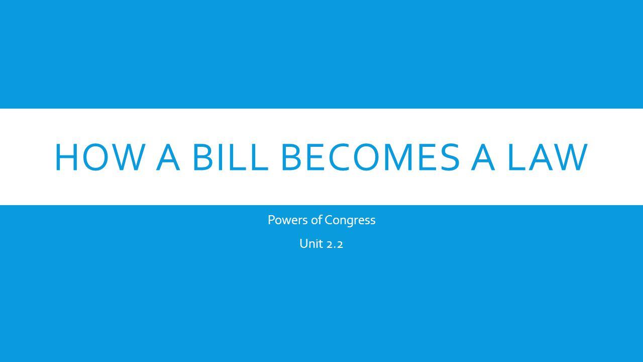 Powers of Congress Unit 2.2