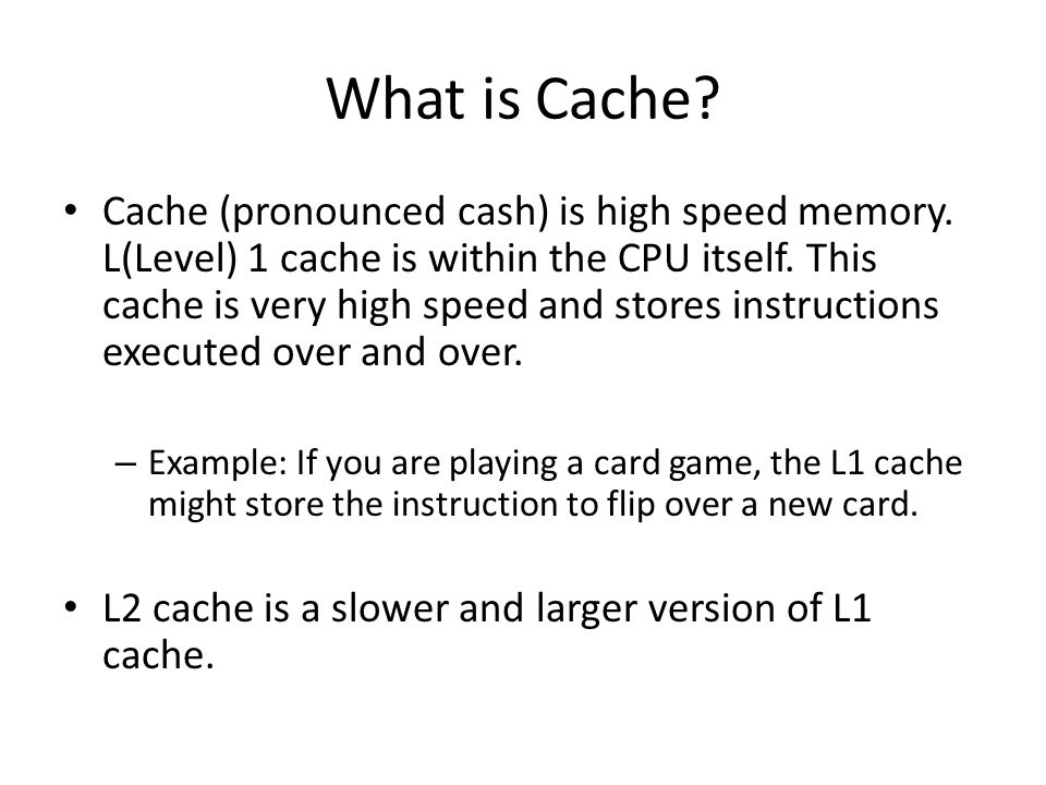 What is Cache