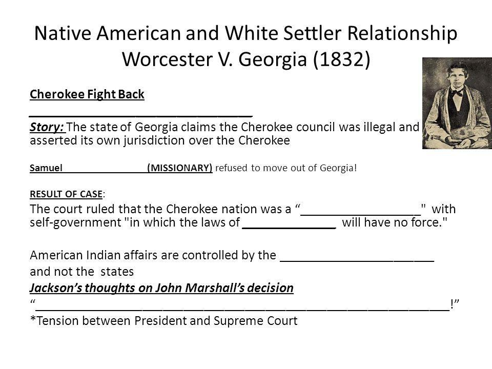 Native American and White Settler Relationship Worcester V