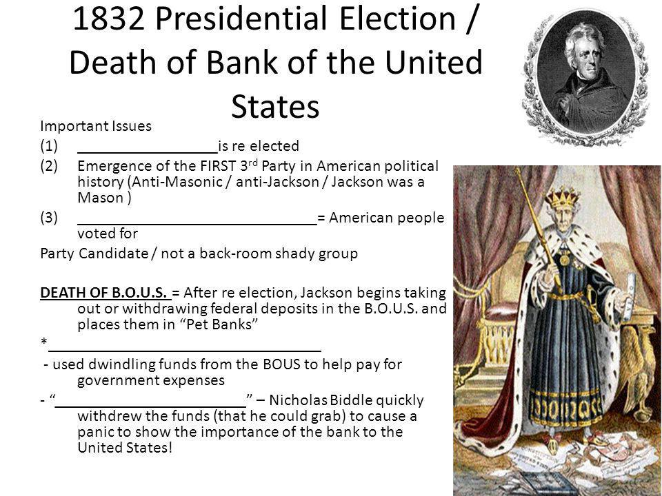 1832 Presidential Election / Death of Bank of the United States