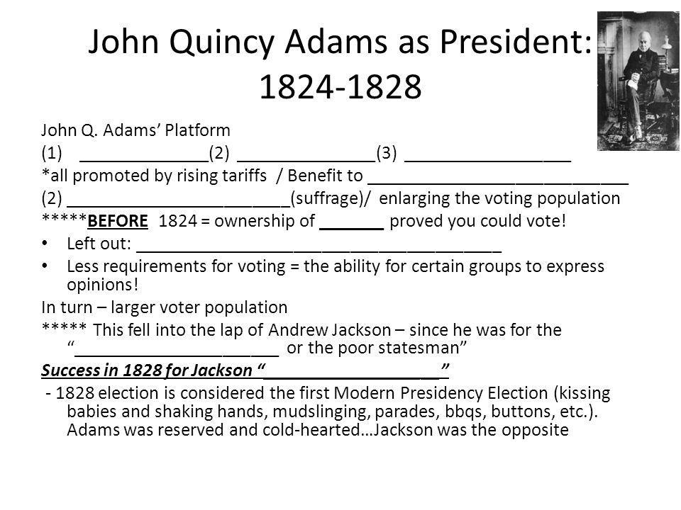 John Quincy Adams as President: 1824-1828