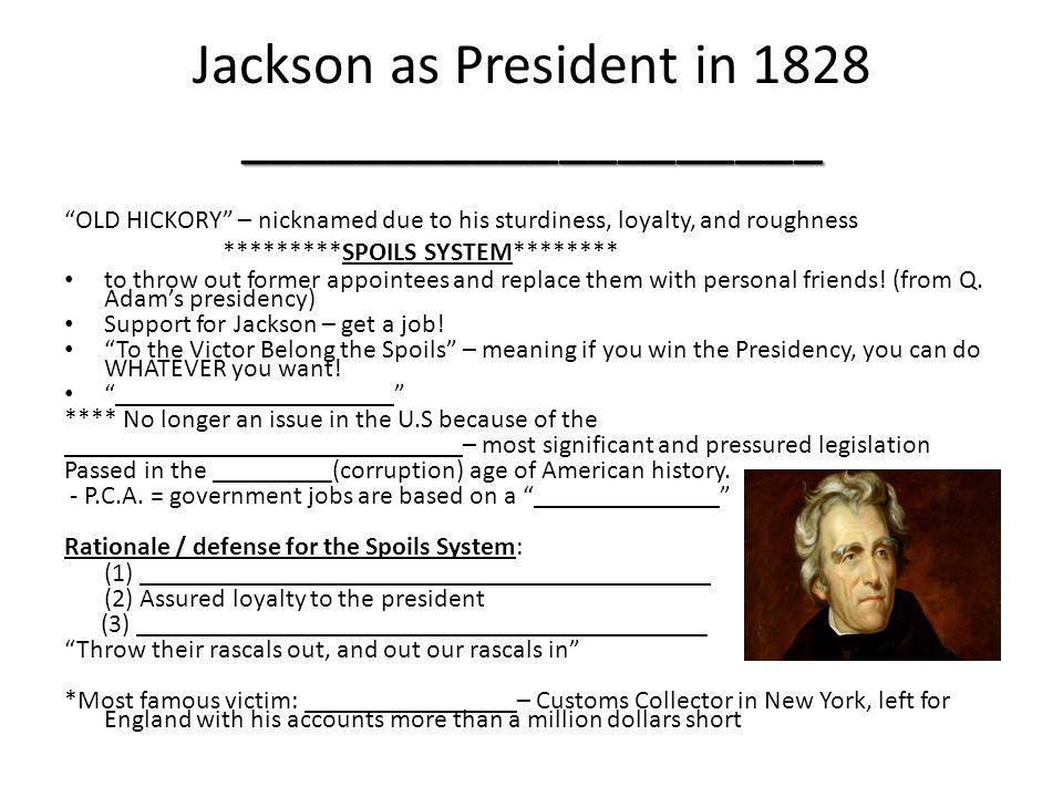 Jackson as President in 1828 ____________________