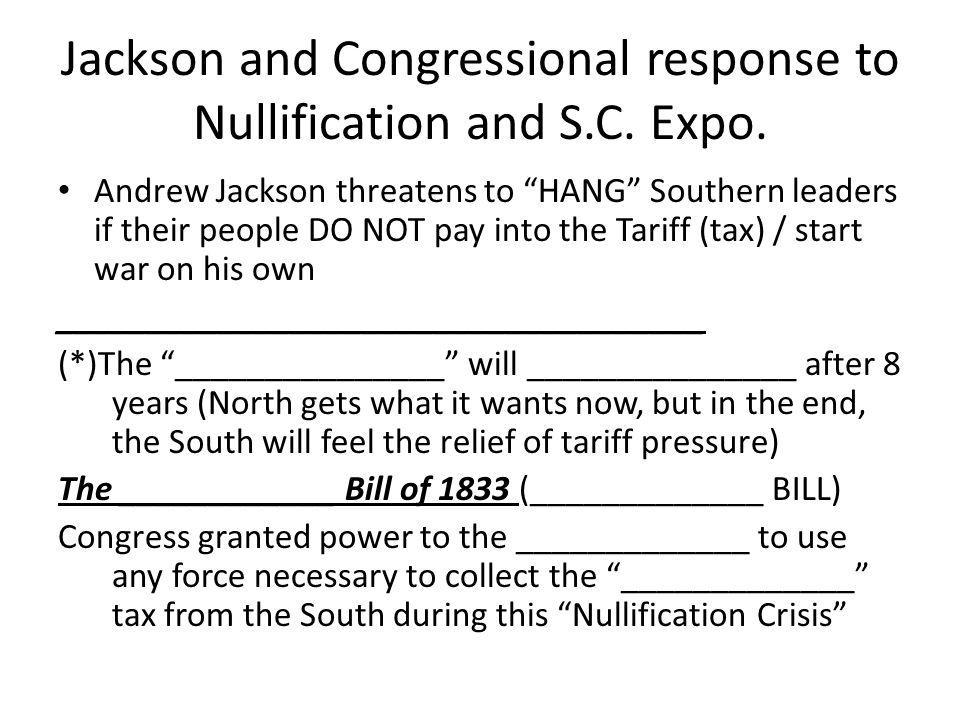 Jackson and Congressional response to Nullification and S.C. Expo.