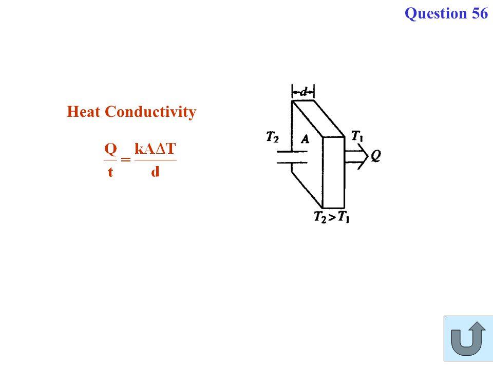 Question 56 Heat Conductivity