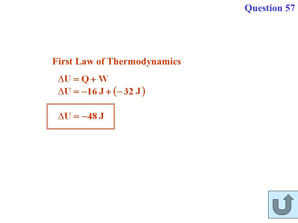 Question 57 First Law of Thermodynamics