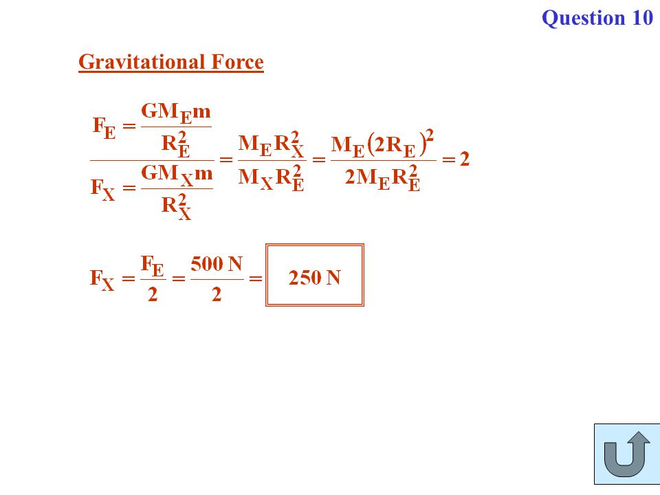 Question 10 Gravitational Force