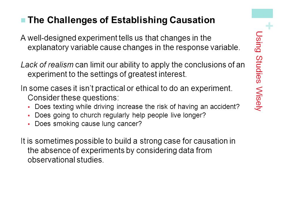 The Challenges of Establishing Causation