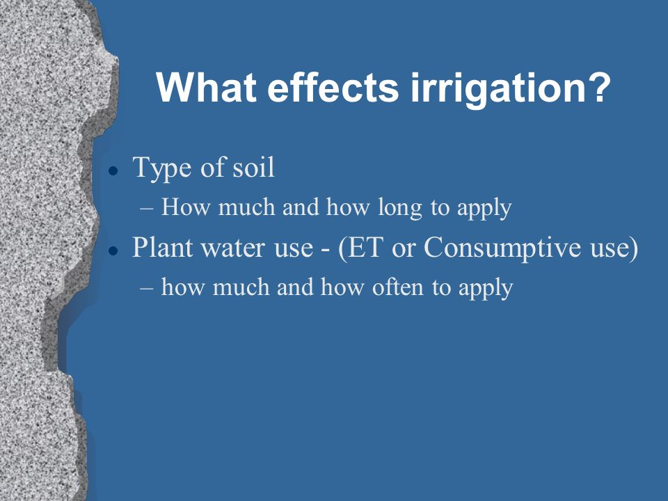 What effects irrigation
