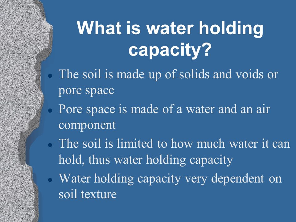What is water holding capacity