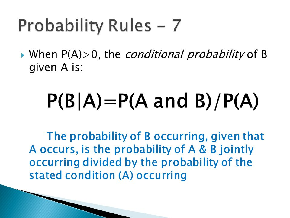P(B|A)=P(A and B)/P(A)