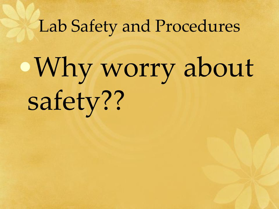 Lab Safety and Procedures