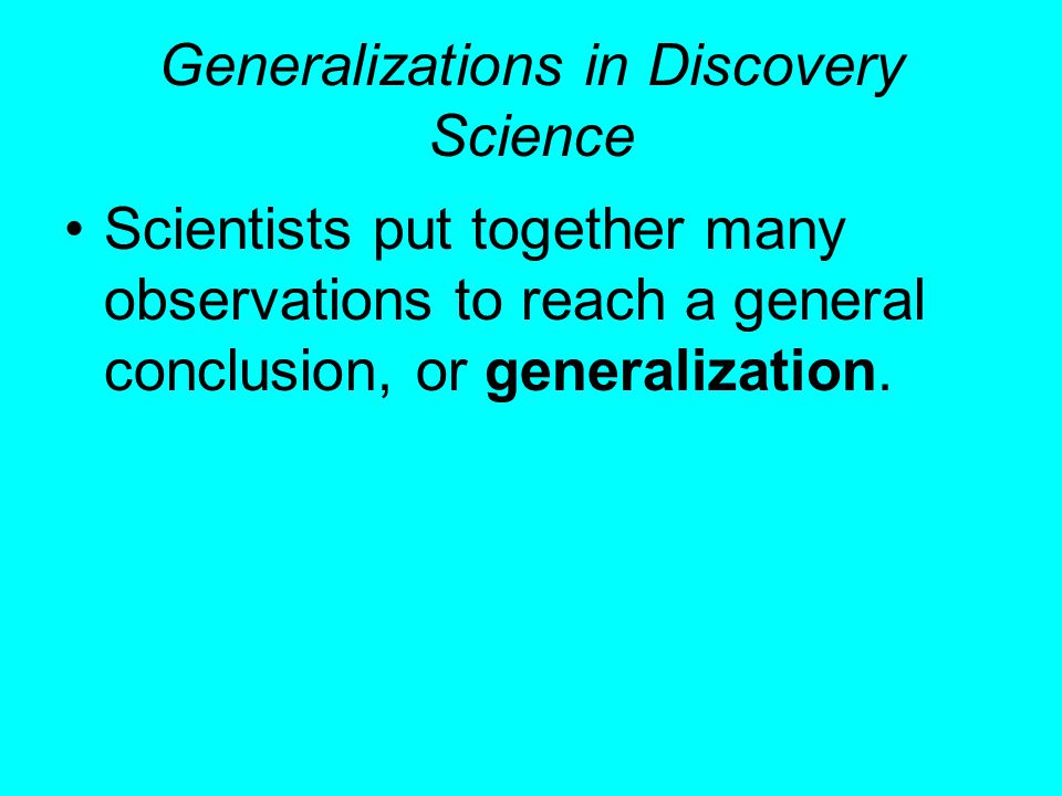 Generalizations in Discovery Science