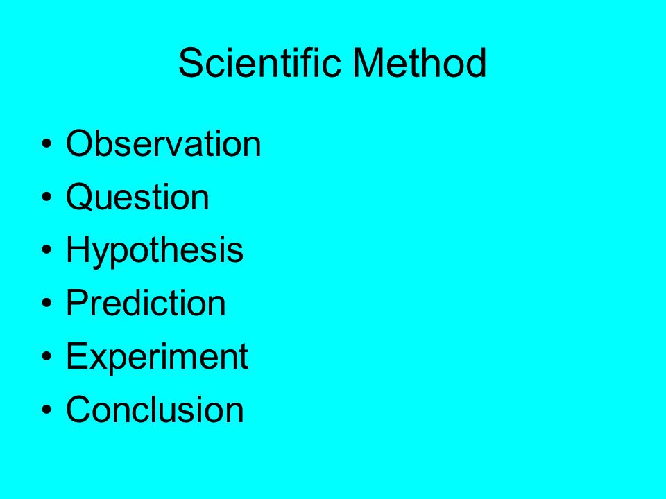Scientific Method Observation Question Hypothesis Prediction