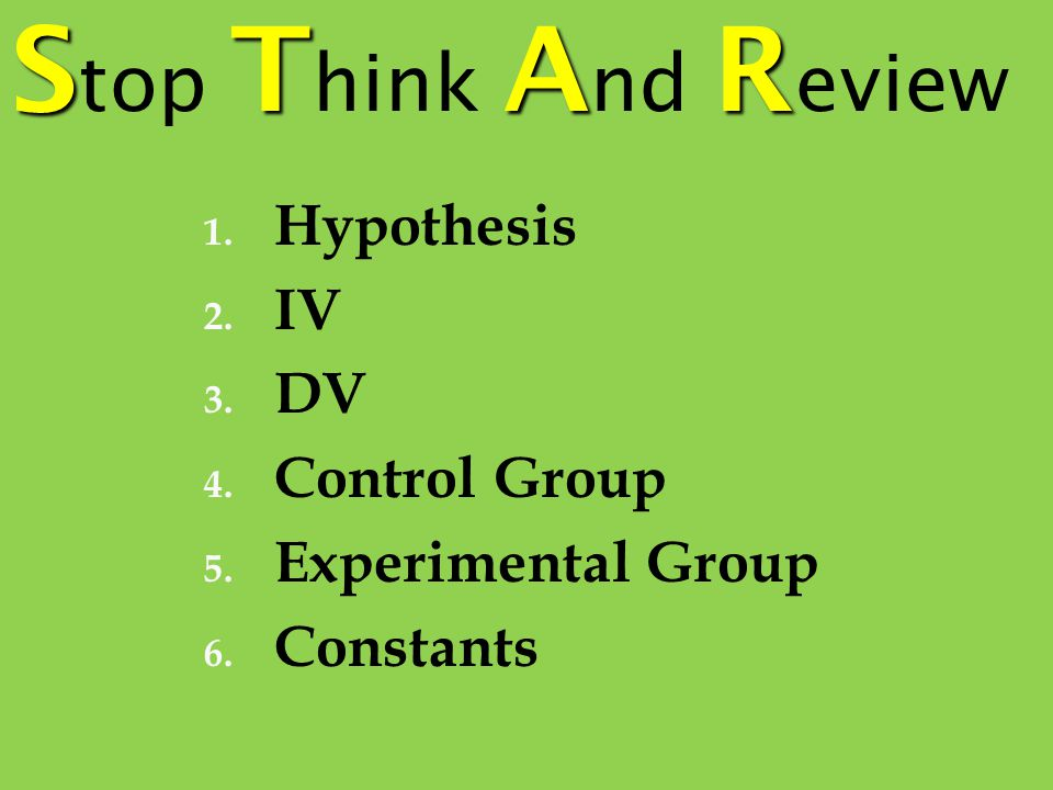 Stop Think And Review Hypothesis IV DV Control Group
