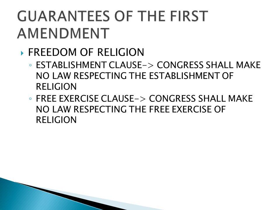 GUARANTEES OF THE FIRST AMENDMENT