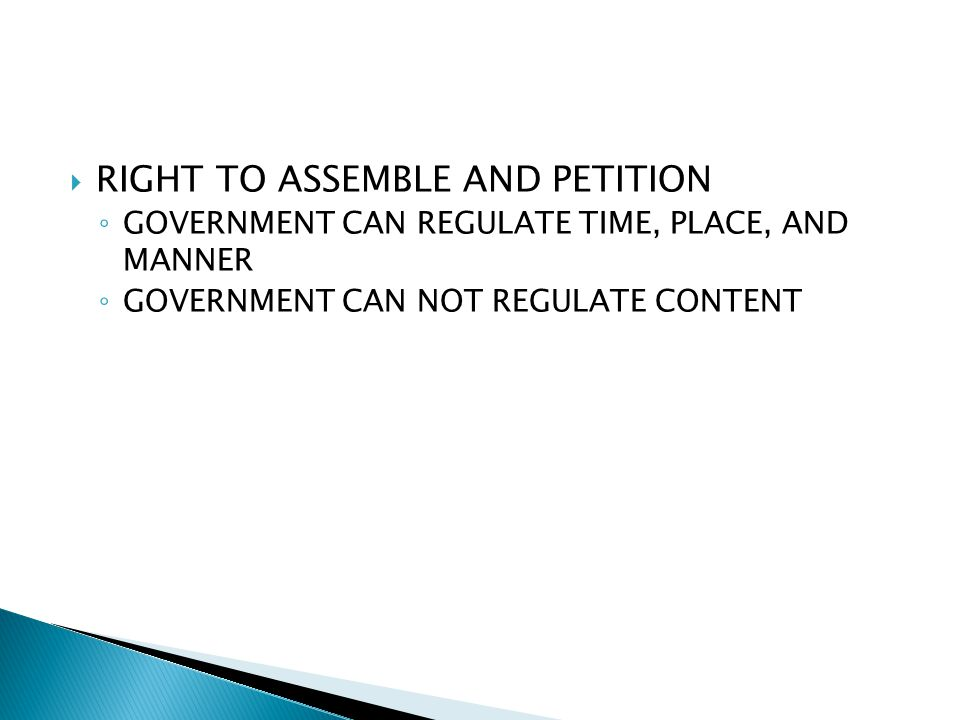 RIGHT TO ASSEMBLE AND PETITION