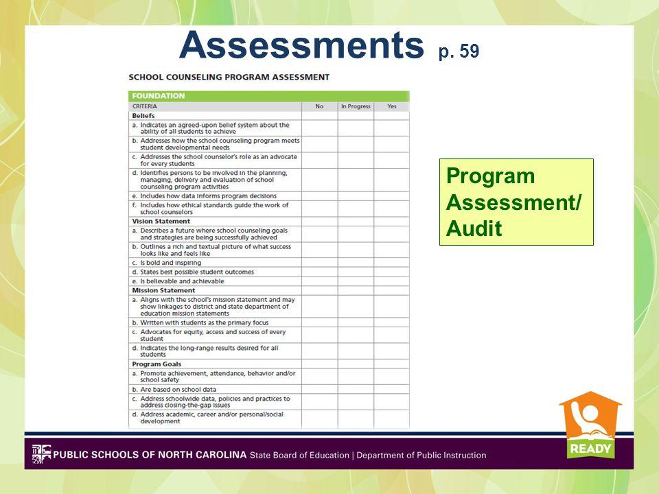 Assessments p. 59 Program Assessment/Audit