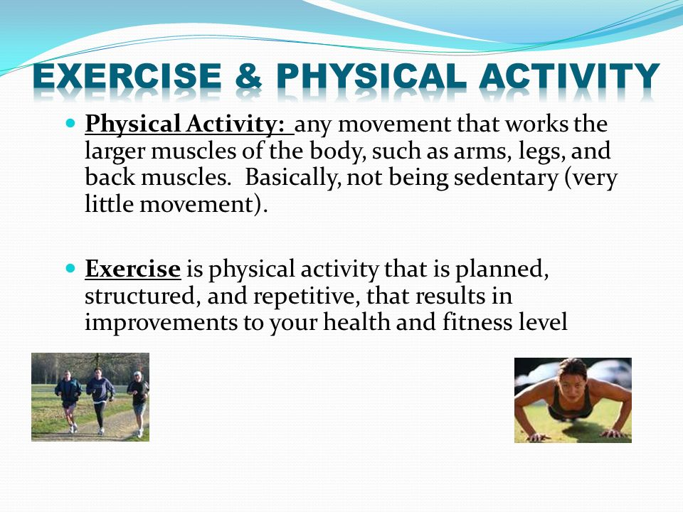 Exercise & Physical Activity